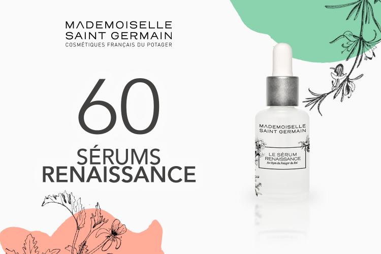 60 Sérum Renaissance de Mademoiselle Saint Germain à tester