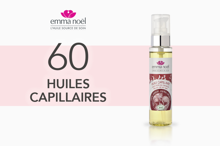 60 Huiles capillaires de Emma Noël à tester