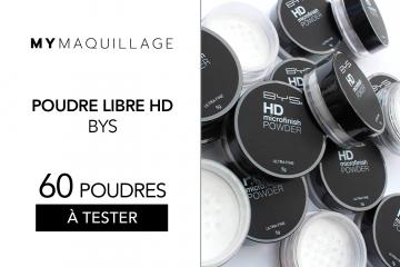 Poudre Libre HD BYS de MY Maquillage : 60 produits à tester !
