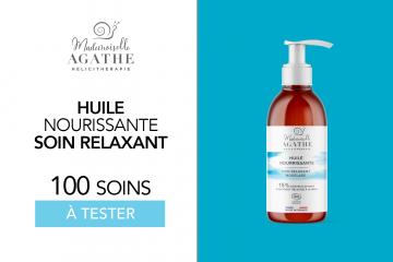 Huile Nourrissante de massage Mademoiselle Agathe : 100 soins à tester !