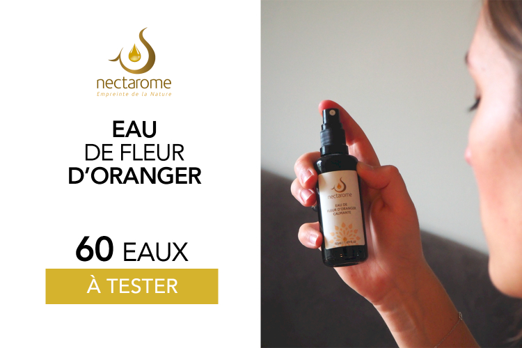 Eau de fleur d'oranger 50mL de Nectarome : 60 produits à tester !