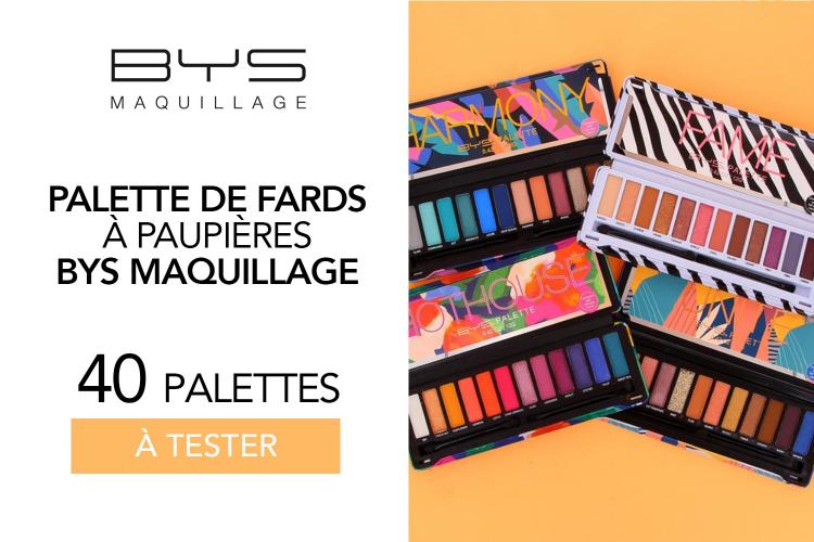 Palettes de Fards BYS : 40 palettes à tester !