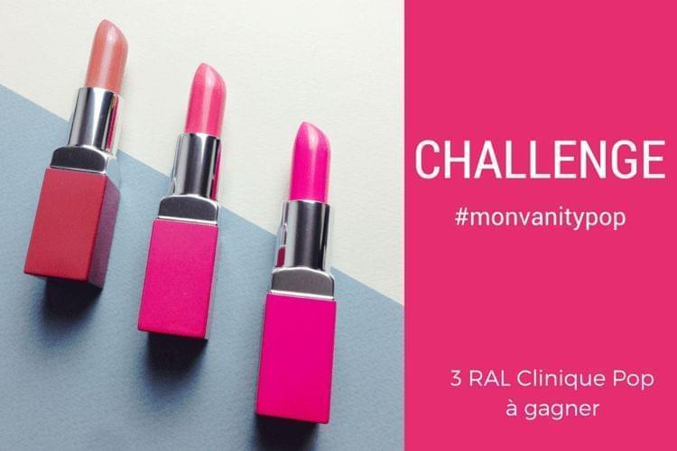 Challenge : 3 rouges à lèvres Clinique Pop de Clinique à gagner