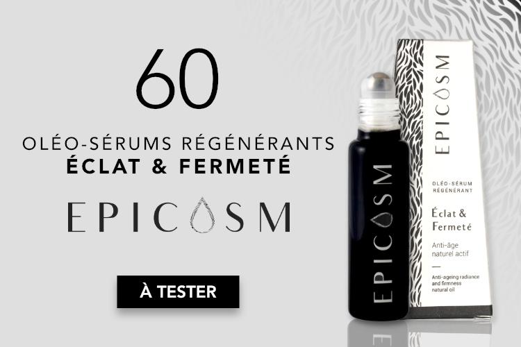 60 Oléo-sérums Éclat & Fermeté d'Epicosm à tester