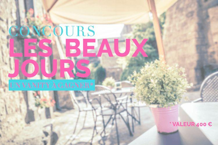 Concours Vanity Des Beaux Jours