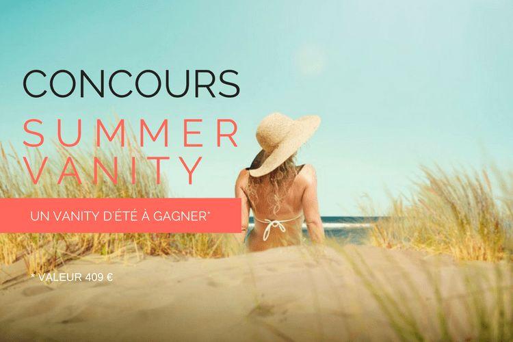 Concours de juillet : remportez votre Summer Vanity