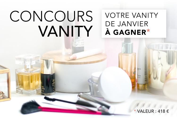Concours : Votre Vanity de Janvier à gagner !