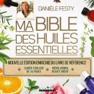 Ma bible des huiles essentielles (édition enrichie), Danièle Festy - Accessoires - Divers