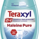 Dentifrice   bain de bouche Teraxyl 2en1 Haleine Pure de Teraxyl, Teraxyl - Accessoires - Hygiène bucco-dentaire