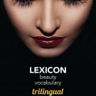 Trilingual Beauty Lexicon: English French Spanish, Emmanuelle Simon