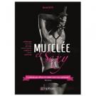 Musclée et Sexy - La méthode pour affiner et sculpter votre corps rapidement !, David Costa - Accessoires - Livres sur la beauté
