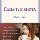 Carnet de Routes, Marie Lopez - Accessoires - Livres sur la beauté