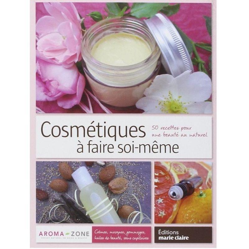 Cosmétiques à faire soi-même : 50 recettes pour une beauté au naturel, Marie-Claire Album S.A. - Infos et avis