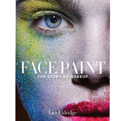 Face Paint: The Story of Makeup de Lisa Eldridge, Harry N. Abrams - Infos et avis