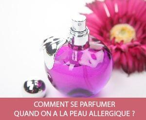 Comment se parfumer quand on a la peau allergique